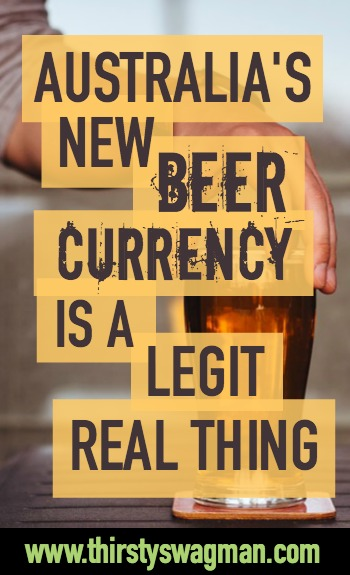 Australia's beer economy | Will work for beer | Beer as currency | Perth, Western Australia