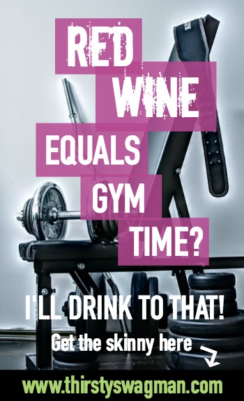 Red wine equals gym time? I'll drink to that! | health benefits | fitness | merlot |