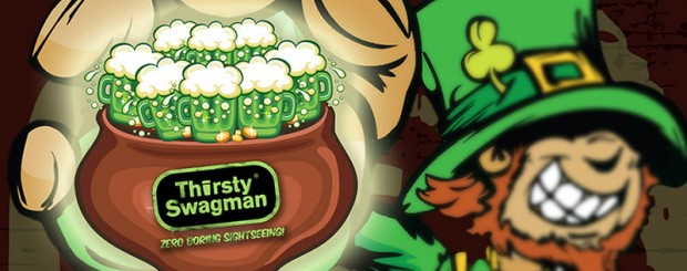 Happy St. Patrick's Day from Thirsty Swagman