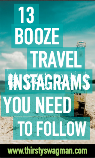 13 Booze Travel Instagrams You Need to Follow | Beer, alcohol, and travel