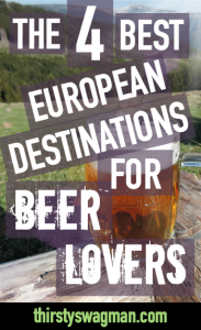 The Best European Destinations for Beer Lovers | Belgium | Ireland | Czech Republic, prague | Germany