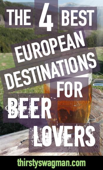 The Best European Destinations for Beer Lovers | Belgium | Ireland | Czech Republic, prague | Germany