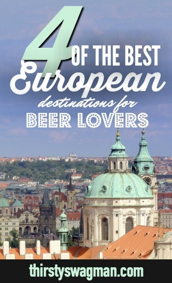 The Best European Destinations for #Beer Lovers | #Belgium | #Ireland | #CzechRepublic, #prague | #Germany | #traveltips