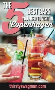 The 5 Best #Copenhagen Bars You Need to Visit | Copenhagen, #Denmark | Craft #cocktails, #beer, wine, spirits | Drinking scene #traveltips