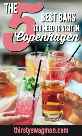 The 5 Best #Copenhagen Bars You Need to Visit | Copenhagen, #Denmark | Craft #cocktails, #beer, wine, spirits | Drinking scene #traveltips