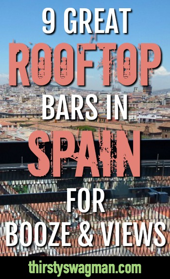 Rooftop bars in Spain | Barcelona, Valencia, Ibiza, Madrid, Malaga, Granada, Seville