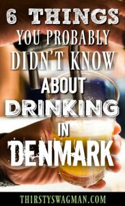 6 things you probably didn't know about drinking in Denmark   Copenhagen bars   drinking songs , drinking rules   Beer and wine