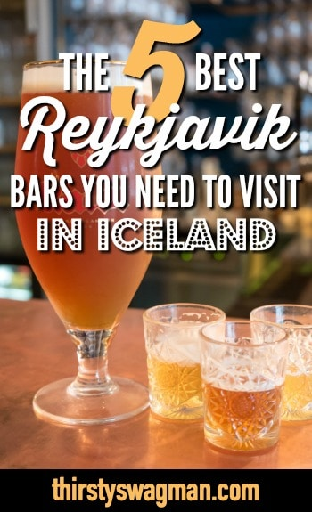 The 5 best Reykjavik bars you need to visit in Iceland including the Kaldi Bar, Lewbowski bar and more. Where to get great beer and cocktails in Reykjavik, Iceland.